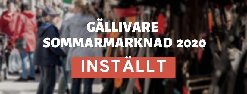 Gällivare sommarmarknad 2020 – Inställd!